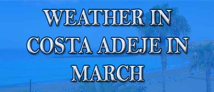 Weather in Costa Adeje in March
